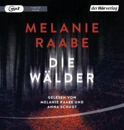Die Wälder, 1 MP3-CD - Raabe, Melanie