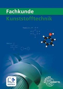Fachkunde Kunststofftechnik - Morgner, Dietmar