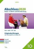 Abschluss 2020 - Klasse 10. Deutsch, Mathematik und Englisch. Berlin und Brandenburg