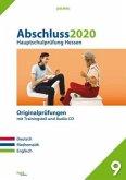 Abschluss 2020 - Hauptschulprüfung. Deutsch, Mathematik und Englisch. Hessen