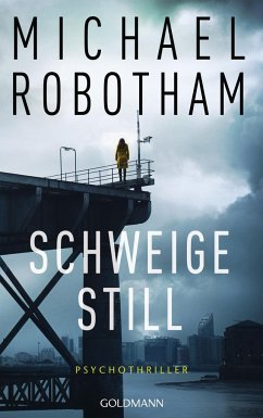 Schweige still / Cyrus Haven Bd.1 - Robotham, Michael