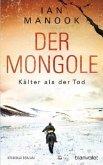 Kälter als der Tod / Der Mongole Bd.2