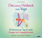 Das kleine Hörbuch vom Yoga / Das kleine Hörbuch Bd.8 (1 Audio-CD)