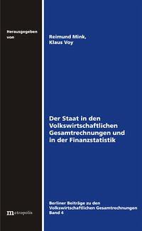 Der Staat in den Volkswirtschaftlichen Gesamtrechnungen und in der Finanzstatistik