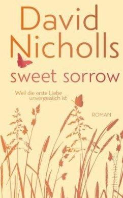 Sweet Sorrow (Rote Edition) - Nicholls, David