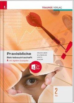 Praxisblicke - Betriebswirtschaft 2 FW, inkl. digitalem Zusatzpaket