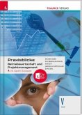 Praxisblicke - Betriebswirtschaft und Projektmanagement V, HLW inkl. digitalem Zusatzpaket