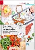 Service: Ernährung und Lebensmittel - Fachkunde, Betriebsorganisation, Fachpraktikum inkl. digitalem Zusatzpaket