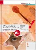 Praxisblicke - Betriebswirtschaft und Projektmanagement II HLW, inkl. digitalem Zusatzpaket