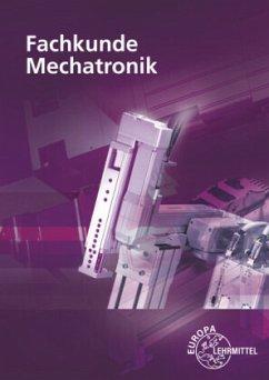 Fachkunde Mechatronik - Eichler, Walter;Hebel, Hans;Lämmlin, Gerhard
