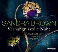 Verhängnisvolle Nähe, 6 Audio-CD - Brown, Sandra