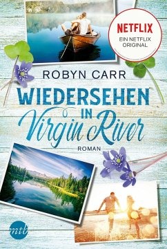Wiedersehen in Virgin River / Virgin River Bd.2 - Carr, Robyn