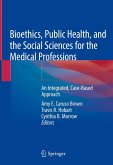 Bioethics, Public Health, and the Social Sciences for the Medical Professions (eBook, PDF)