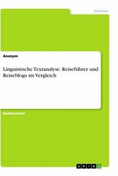 Linguistische Textanalyse. Reiseführer und Reiseblogs im Vergleich