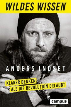 Wildes Wissen (eBook, ePUB) - Indset, Anders