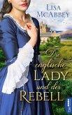 Die englische Lady und der Rebell (eBook, ePUB)