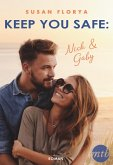 Keep You Safe - Nick & Gaby (eBook, ePUB)