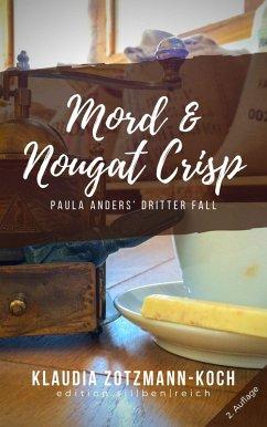 Mord & Nougat Crisp (eBook, ePUB) - Zotzmann-Koch, Klaudia