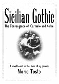Sicilian Gothic - The Convergence of Carmelo and Nellie (eBook, ePUB)