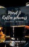 Mord & Kaffee schwarz (eBook, ePUB)