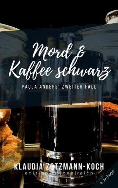 Mord & Kaffee schwarz (eBook, ePUB) - Zotzmann-Koch, Klaudia