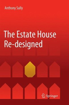 The Estate House Re-designed - Sully, Anthony