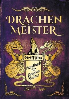 Das Handbuch für Drachenmeister - West, Tracey
