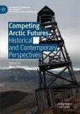 Competing Arctic Futures