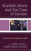 Kurdish Alevis and the Case of Dersim (eBook, ePUB)