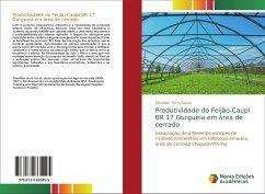 Produtividade do Feijão-Caupi BR 17 Gurgueia em área de cerrado