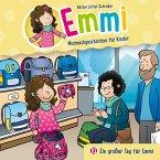 Ein großer Tag für Emmi (Emmi - Mutmachgeschichten für Kinder 10) (MP3-Download)