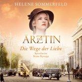 Die Wege der Liebe / Die Ärztin Bd.3 (MP3-Download)