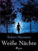Weiße Nächte (eBook, ePUB)
