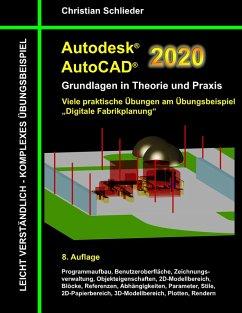 Autodesk AutoCAD 2020 - Grundlagen in Theorie und Praxis (eBook, ePUB)