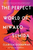 The Perfect World of Miwako Sumida (eBook, ePUB)