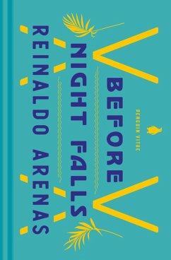 Before Night Falls (eBook, ePUB) - Arenas, Reinaldo