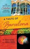 A Taste of Barcelona (eBook, ePUB)