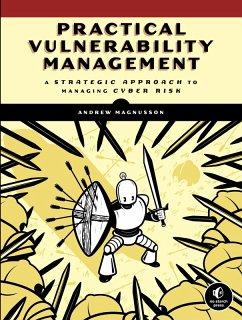 Practical Vulnerability Management (eBook, ePUB) - Magnusson, Andrew