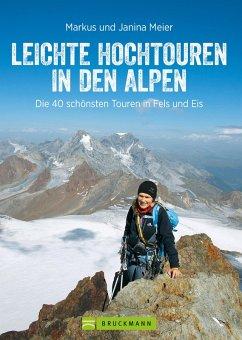 Leichte Hochtouren in den Alpen (eBook, ePUB) - Meier, Janina; Meier, Markus