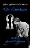Der Liebeskasper - Erotische Jugenderinnerungen (eBook, ePUB)