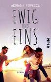 Ewig und eins (eBook, ePUB)