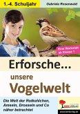 Erforsche ... unsere Vogelwelt
