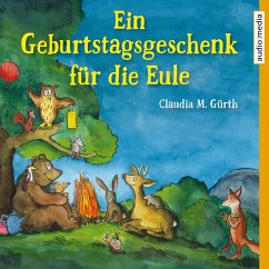 Ein Geburtstagsgeschenk für die Eule (MP3-Download) - Gürth, Claudia M.