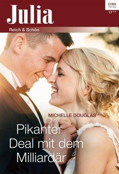 Pikanter Deal mit dem Milliardär (eBook, ePUB) - Douglas, Michelle