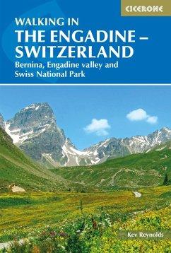Walking in the Engadine - Switzerland (eBook, ePUB) - Reynolds, Kev