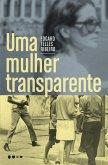 Uma mulher transparente (eBook, ePUB)