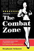 Inside the Combat Zone (eBook, ePUB)
