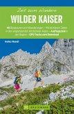 Bruckmann Wanderführer: Zeit zum Wandern Wilder Kaiser (eBook, ePUB)