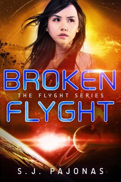 Broken Flyght (The Flyght Series, #2) (eBook, ePUB)