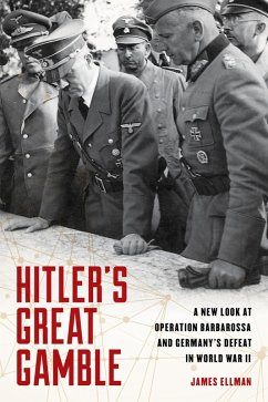 Hitler's Great Gamble (eBook, ePUB) - Ellman, James